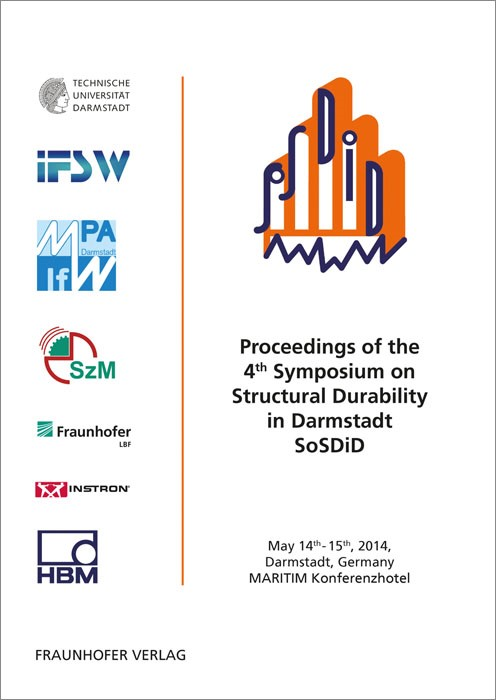 Proceedings of the 4th Symposium on Structural Durability in Darmstadt SoSDiD. | / Baumgartner / Melz, 2014 | Buch (Cover)