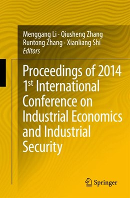 Abbildung von Li / Zhang / Shi | Proceedings of 2014 1st International Conference on Industrial Economics and Industrial Security | 2015 | 2015