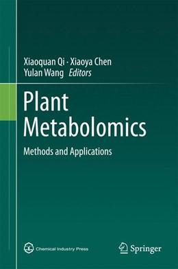 Abbildung von Qi / Chen | Plant Metabolomics | 1. Auflage | 2014 | beck-shop.de