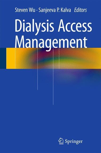 Abbildung von Wu / Kalva | Dialysis Access Management | 2014
