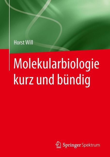 Abbildung von Will | Molekularbiologie kurz und bündig | 2014