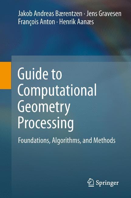 Abbildung von Bærentzen / Gravesen / Anton   Guide to Computational Geometry Processing   2014