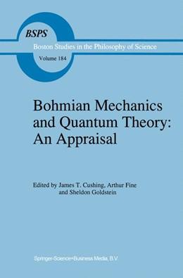 Abbildung von Cushing / Fine / Goldstein | Bohmian Mechanics and Quantum Theory: An Appraisal | 1996 | 184