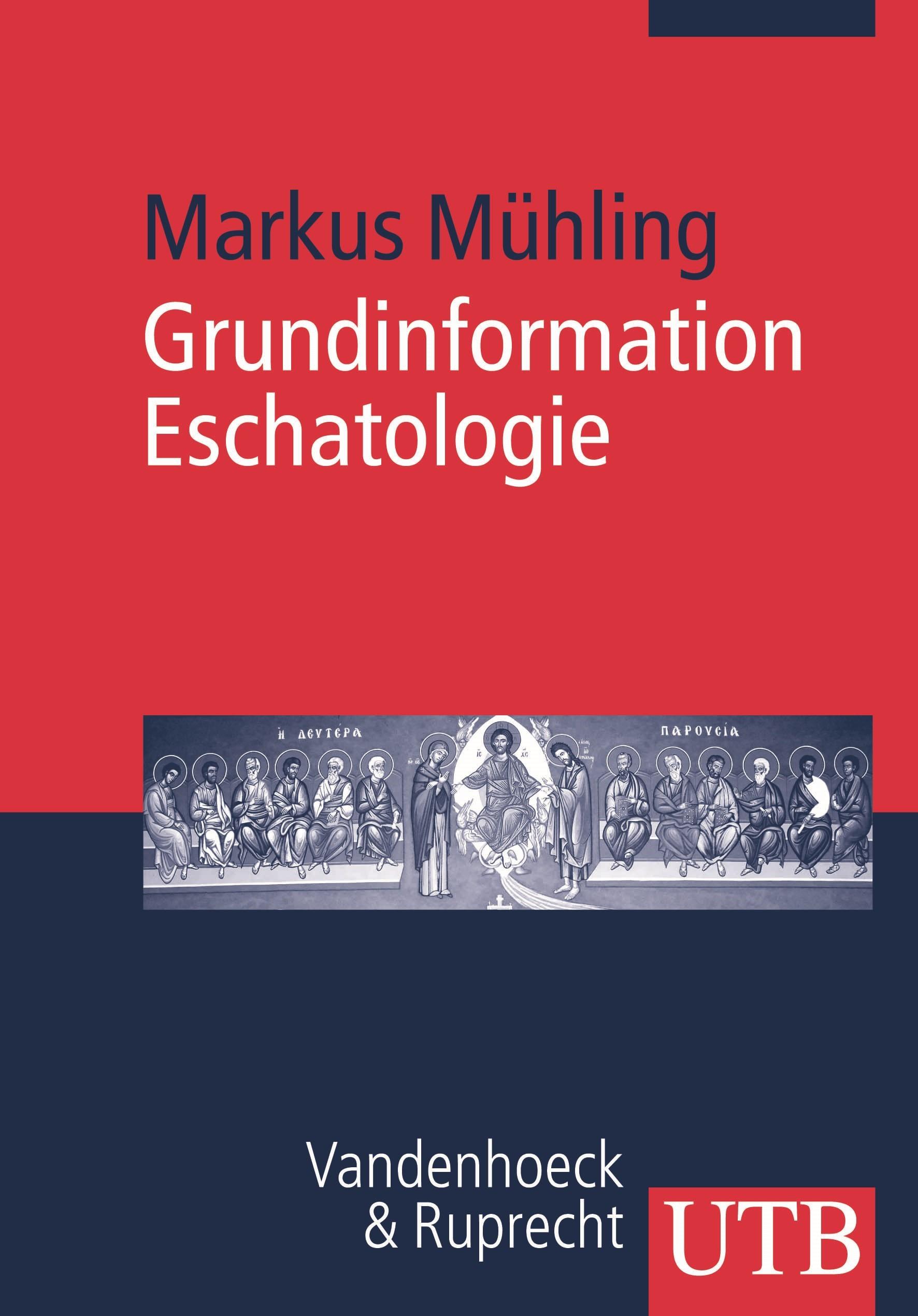 Abbildung von Mühling | Grundinformation Eschatologie | 2007