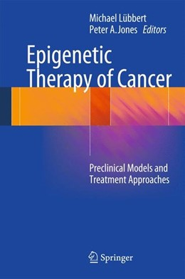 Abbildung von Lübbert / Jones | Epigenetic Therapy of Cancer | 1. Auflage | 2013 | beck-shop.de