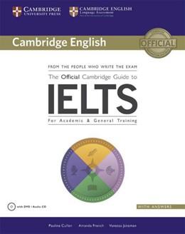 Abbildung von Cullen / French   The Official Cambridge Guide to IELTS   1. Auflage   2014   beck-shop.de