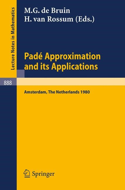 Abbildung von Bruin / Rossum | Pade Approximation and its Applications, Amsterdam 1980 | 1981