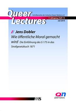 Abbildung von Dobler / Gammerl | Wie öffentliche Moral gemacht wird | 1. Auflage | 2014 | beck-shop.de