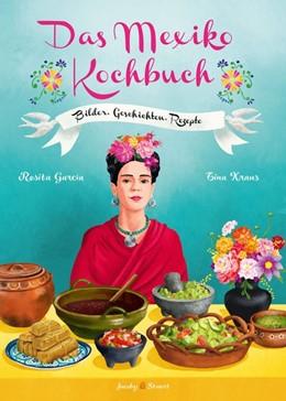 Abbildung von Garcia   Das Mexiko Kochbuch   1. Auflage   2014   beck-shop.de