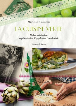 Abbildung von Rousseau | La cuisine verte | 1. Auflage | 2014 | beck-shop.de