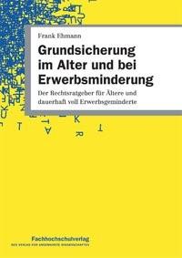 Abbildung von Ehmann   Grundsicherung im Alter und bei Erwerbsminderung   3. Auflage   2014