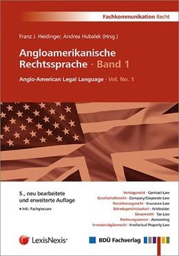 Abbildung von Heidinger / Hubalek | Angloamerikanische Rechtssprache · Band 1 | 2014