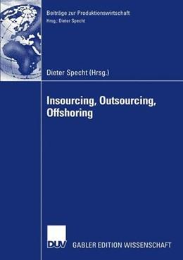 Abbildung von Specht | Insourcing, Outsourcing, Offshoring | 2007 | 2007 | Tagungsband der Herbsttagung 2...