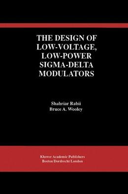 Abbildung von Rabii / Wooley   The Design of Low-Voltage, Low-Power Sigma-Delta Modulators   1998