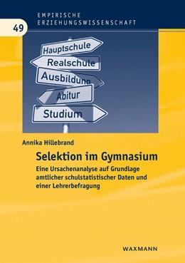 Abbildung von Hillebrand | Selektion im Gymnasium | 2014 | Eine Ursachenanalyse auf Grund... | 49