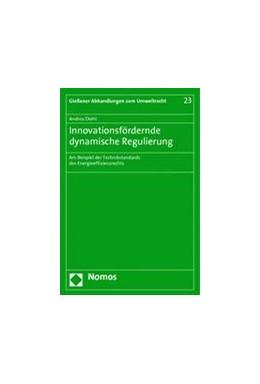 Abbildung von Diehl | Innovationsfördernde dynamische Regulierung | 2014 | Am Beispiel der Technikstandar... | 23