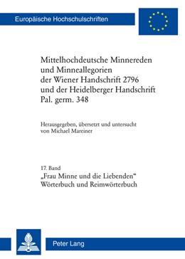 Abbildung von Mareiner | Mittelhochdeutsche Minnereden und Minneallegorien der Wiener Handschrift 2796 und der Heidelberger Handschrift Pal. germ. 348 | 2014 | 17. Band: «Frau Minne und die ... | 2042