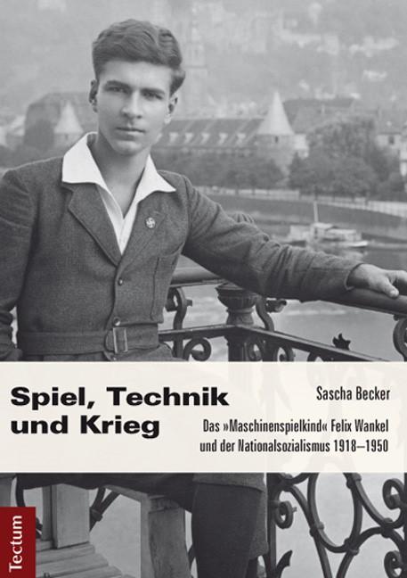 Abbildung von Becker | Spiel, Technik und Krieg | 2013