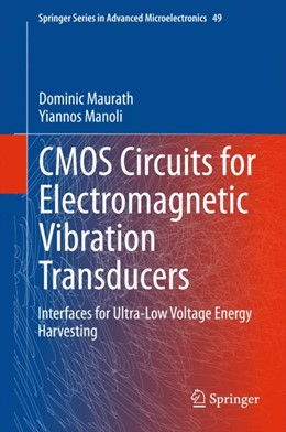 Abbildung von Maurath / Manoli | CMOS Circuits for Electromagnetic Vibration Transducers | 2014 | Interfaces for Ultra-Low Volta... | 49