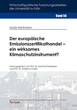 Abbildung von Hartmann | Der europäische Emissionszertifikathandel – ein wirksames Klimaschutzinstrument? | 1. Auflage | 2014 | beck-shop.de