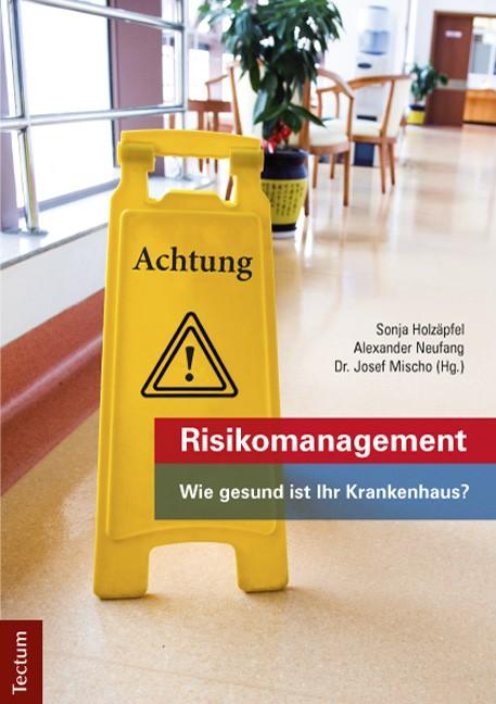 Abbildung von Holzäpfel / Neufang / Mischo | Risikomanagement | 2013