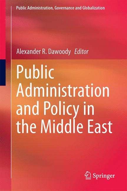 Abbildung von Dawoody | Public Administration and Policy in the Middle East | 2014