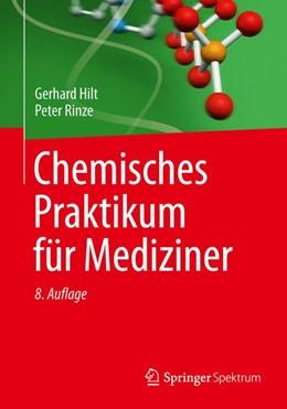 Abbildung von Hilt / Rinze   Chemisches Praktikum für Mediziner   2014
