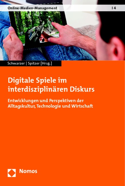 Abbildung von Schwarzer / Spitzer (Hrsg.) | Digitale Spiele im interdisziplinären Diskurs | 2014