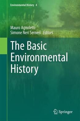 Abbildung von Agnoletti / Neri Serneri | The Basic Environmental History | 2014 | 4