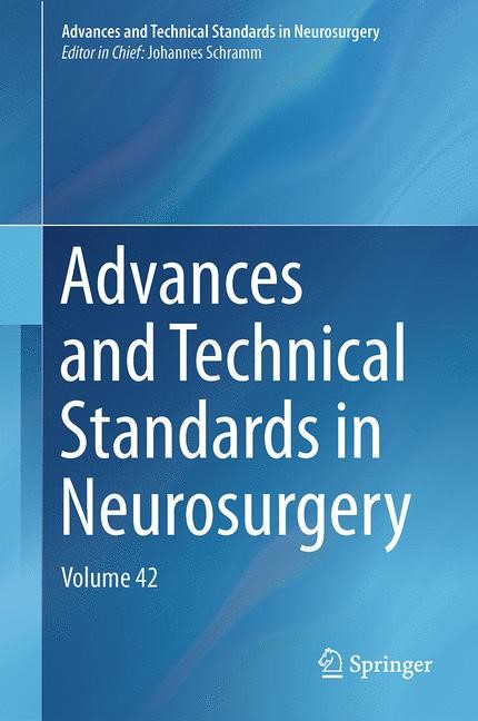 Abbildung von Schramm | Advances and Technical Standards in Neurosurgery | 2014