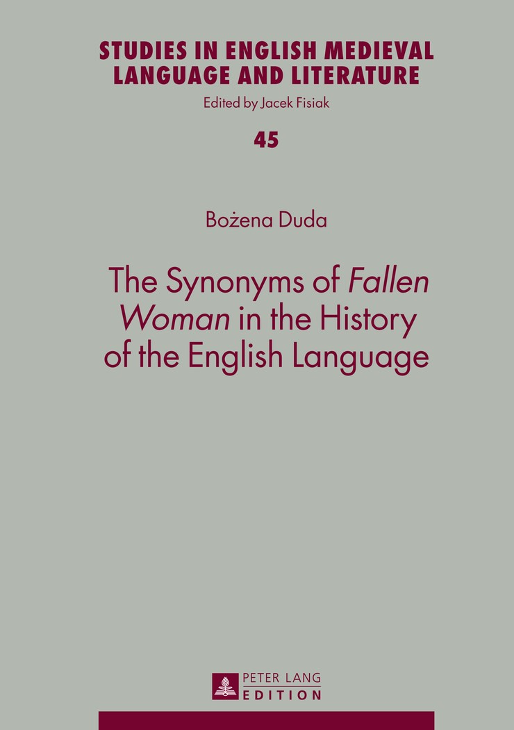 Abbildung von Duda | The Synonyms of «Fallen Woman» in the History of the English Language | 2014