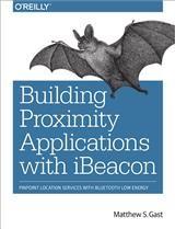Abbildung von Matthew S. Gast | Building Applications with iBeacon | 2014
