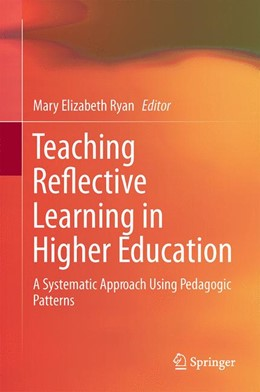 Abbildung von Ryan | Teaching Reflective Learning in Higher Education | 2014 | A Systematic Approach Using Pe...