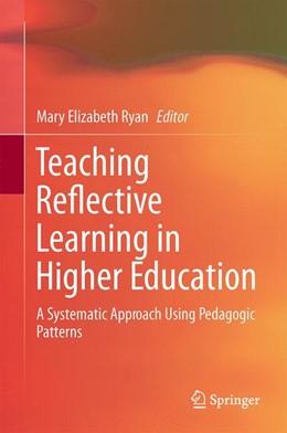 Abbildung von Ryan | Teaching Reflective Learning in Higher Education | 1. Auflage | 2014 | beck-shop.de