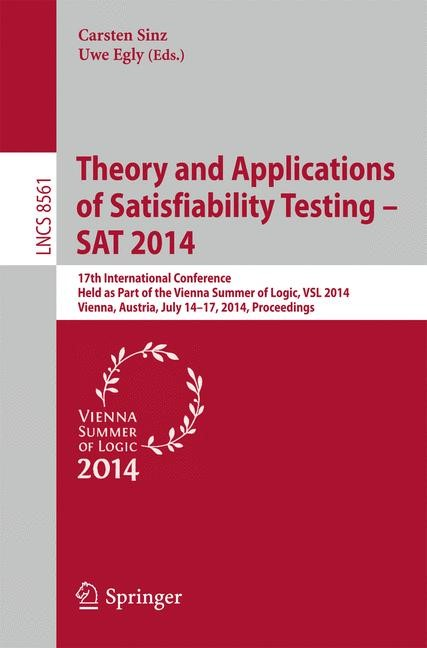 Abbildung von Sinz / Egly | Theory and Applications of Satisfiability Testing - SAT 2014 | 2014