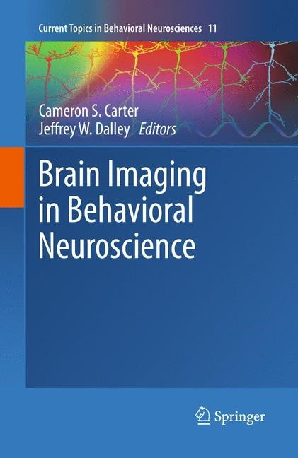 Abbildung von Carter / Dalley | Brain Imaging in Behavioral Neuroscience | 2014