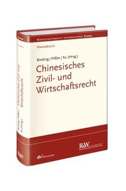 Abbildung von Binding / Pißler / Xu (Hrsg.) | Chinesisches Zivil- und Wirtschaftsrecht | 2015