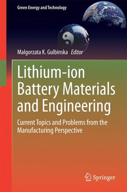Abbildung von Gulbinska   Lithium-ion Battery Materials and Engineering   2014   Current Topics and Problems fr...