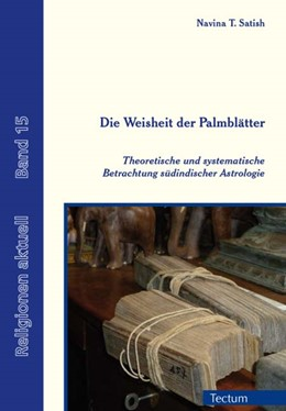 Abbildung von Satish / Prof. Dr. Dr. Schmitz | Die Weisheit der Palmblätter | 2014 | Theoretische und systematische... | 15