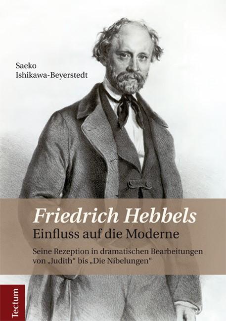 Abbildung von Ishikawa-Beyerstedt   Friedrich Hebbels Einfluss auf die Moderne   2014