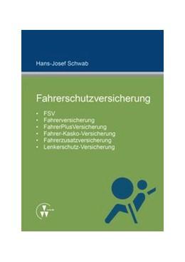 Abbildung von Schwab   Fahrerschutzversicherung   2014   FSV, Fahrerversicherung, Fahre...