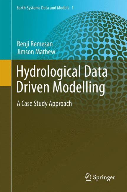 Abbildung von Remesan / Mathew | Hydrological Data Driven Modelling | 2014
