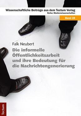 Abbildung von Neubert | Die informelle Öffentlichkeitsarbeit und ihre Bedeutung für die Nachrichtengenerierung | 2014 | 28