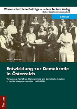 Abbildung von Rebhan | Entwicklung zur Demokratie in Österreich | 2014 | Verfassung, Kampf um Gleichste... | 24
