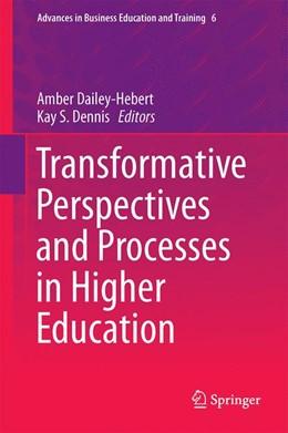 Abbildung von Dailey-Hebert / Dennis | Transformative Perspectives and Processes in Higher Education | 1. Auflage | 2014 | 6 | beck-shop.de