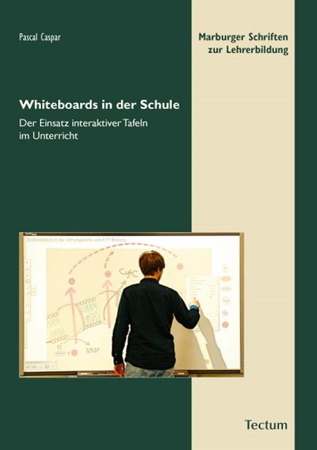Abbildung von Caspar | Whiteboards in der Schule | 2014