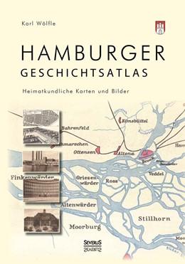 Abbildung von Wölfle (Hg.) / Wölfle | Hamburger Geschichtsatlas | 2014