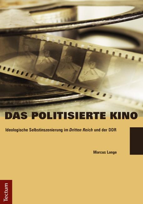 Abbildung von Lange   Das politisierte Kino   2013