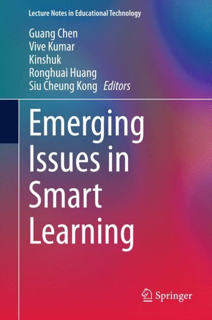 Abbildung von Chen / Kumar / Kinshuk / Huang / Kong | Emerging Issues in Smart Learning | 2014