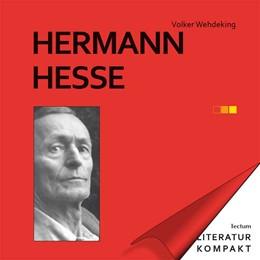 Abbildung von Wehdeking | Hermann Hesse | 1. Auflage | 2014 | beck-shop.de